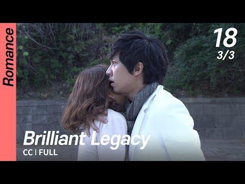 [CC/FULL] Brilliant Legacy EP18 (3/3)   찬란한유산