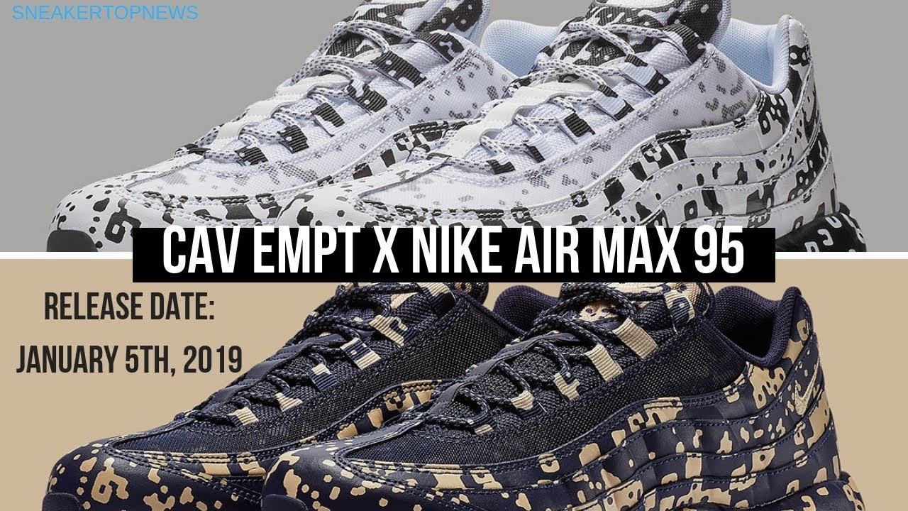 1612da70b5c7b7 The Cav Empt x Nike Air Max 95 Release Date January 5th