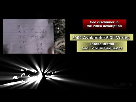 Intake Torque Sequence and Installation - 5 3L Chevy Avalanche