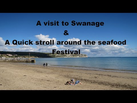Swanage Dorset ~ June Holiday 2019 Day #1 ~ Swanage & Seafood Festival