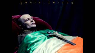 Gavin Friday - It's All Ahead Of You