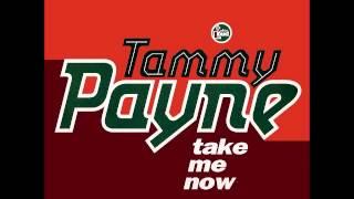 Tammy Payne - Take Me Now (1991)