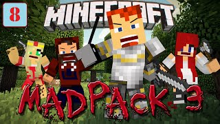 Land of Sugary Goodness! - MadPack 3 with Modii, Heather, and Arizrain, Ep 8!