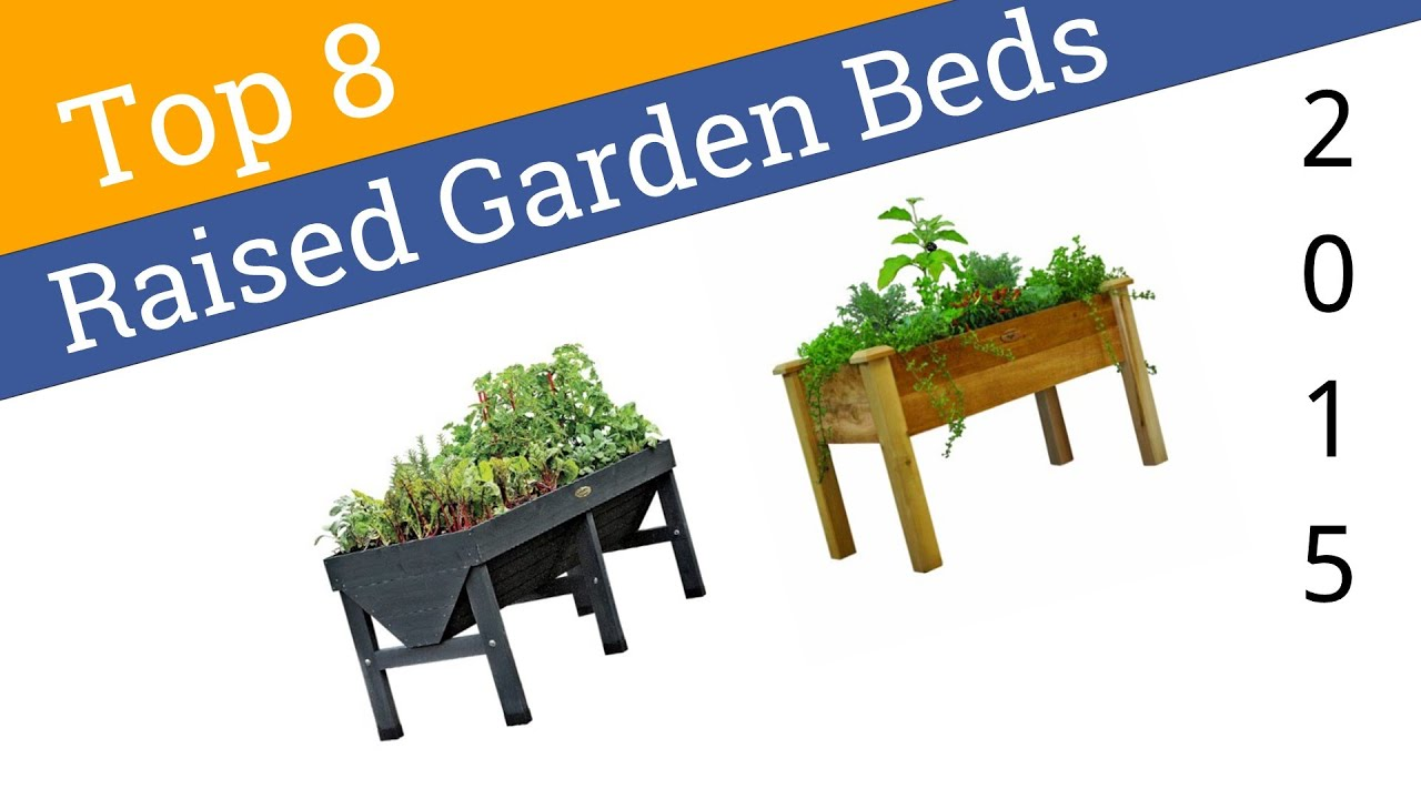 8 Best Raised Garden Beds 2015 YouTube