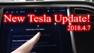 New Tesla Update! 2018.4.7!