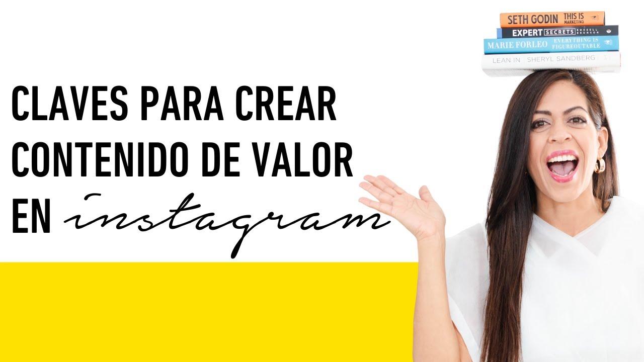 Marca Personal: Claves para Crear Contenido de Valor que te Impulse a Vender en Instagram