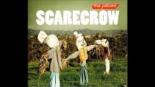 The Pillows - Scarecrow (Single)