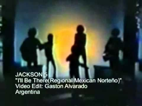 JACKSON 5  I''l Be There(Regional Mexican Norteño)
