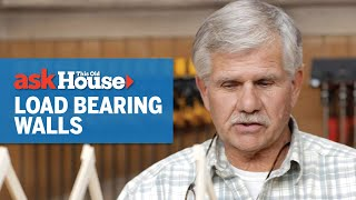 How to Identify and Remove a Load Bearing Wall | Ask This Old House