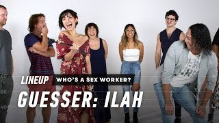 Guess Who's a Sex Worker (Ilah) | Lineup | Cut