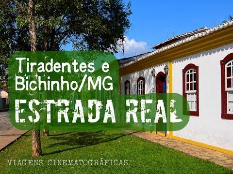Estrada Real - Bichinho e Tiradentes   Minas Gerais