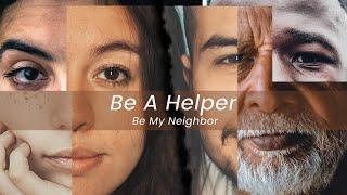 Be A Helper, Be My Neighbor - Week 2 | June 21st, 2020