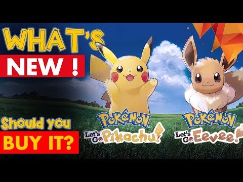 What's New In Pokemon Let's Go Pikachu And Let's Go Evee, Should You BUY It?