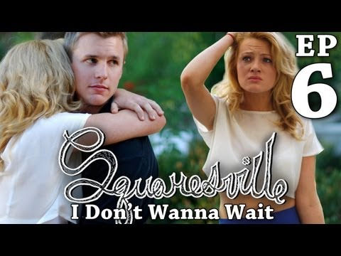 squaresville---ep.-6-i-don't-wanna-wait-(tyler-sellers,-shannon-lorance-&-brent-schindele)