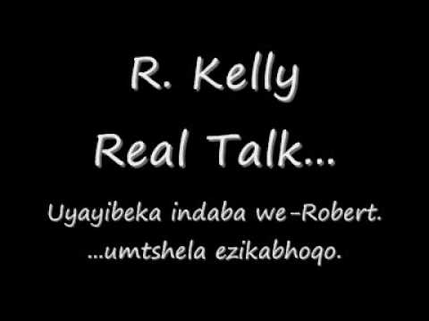 R Kelly   Real Talk