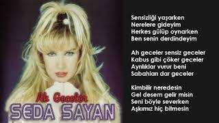 Seda Sayan - Ah Geceler (Orijinal Karaoke)