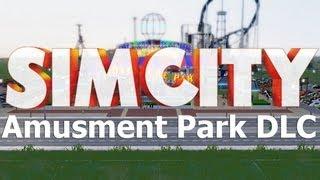 SimCity: Amusement Park DLC Overview