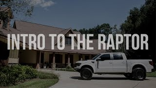 Introduction to My 2013 Ford Raptor