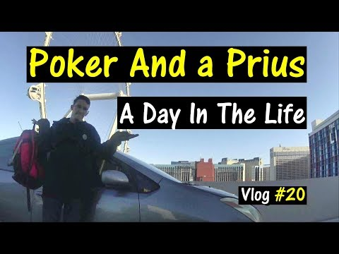 Poker And a Prius: A Day In The Life