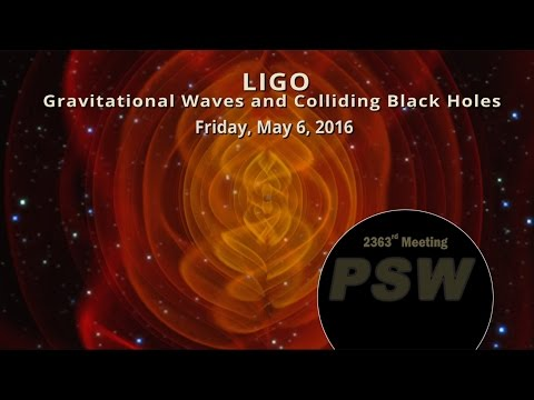 PSW 2363 LIGO, Gravitational Waves, and Colliding Black Holes