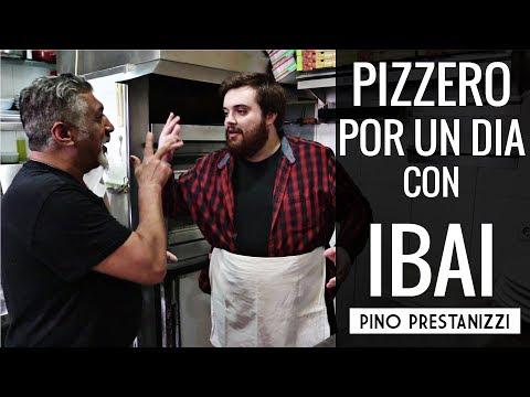 PIZZERO POR UN DIA | Con IBAI | Pino Prestanizzi