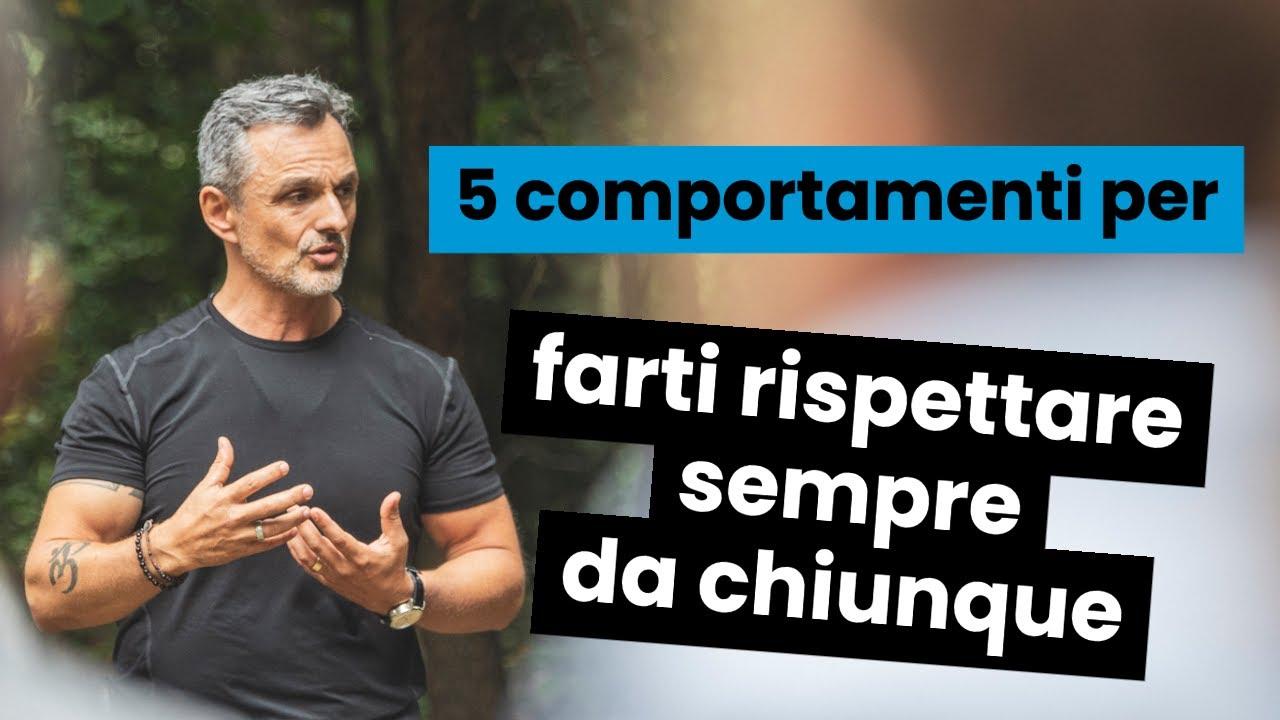 Download 5 comportamenti per farti rispettare sempre da chiunque   Filippo Ongaro