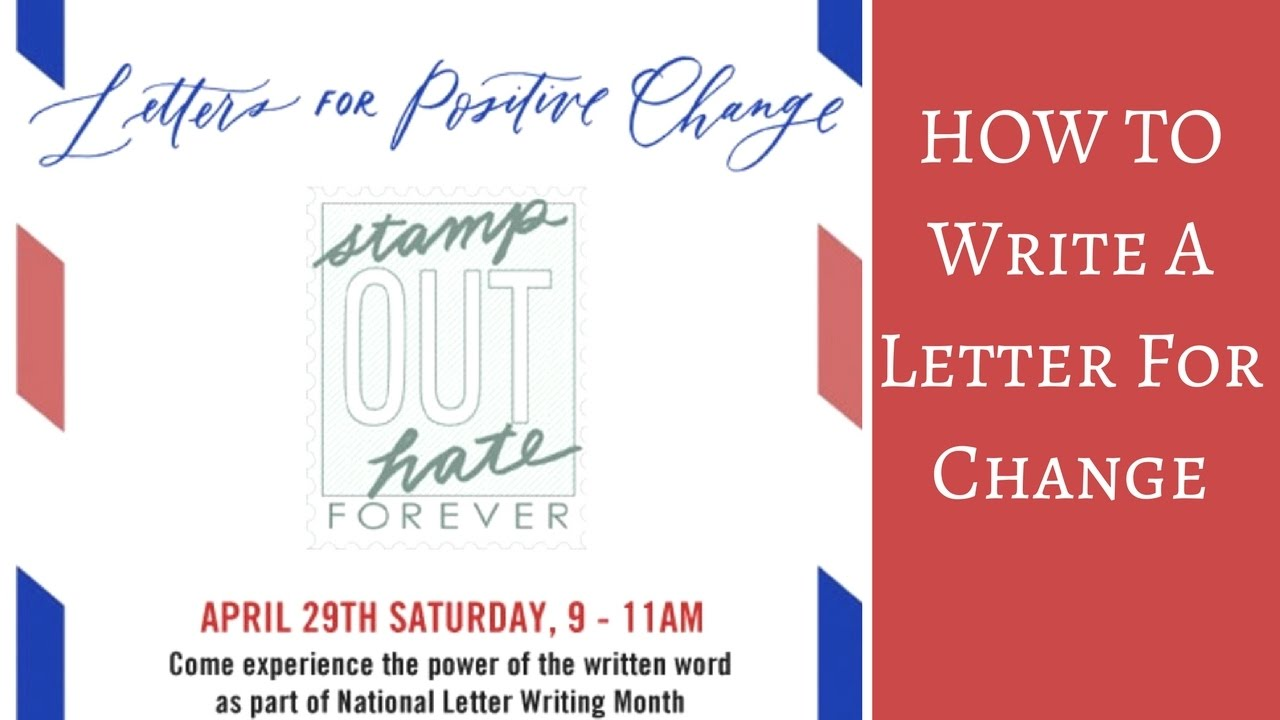 How to write a letter for positive change youtube how to write a letter for positive change expocarfo Image collections