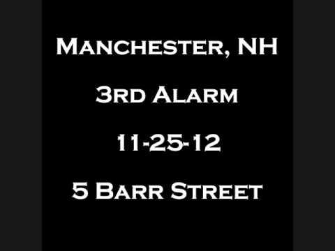 Manchester, NH 3rd Alarm. 5 Barr Street