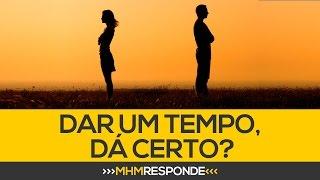 Download Lagu Dar um tempo, resolve?   MHM Responde mp3