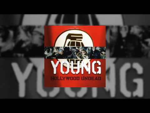Hollywood Undead - Young (New Mix / 2009 Promo Single) [AUDIO]