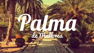 Palma de Mallorca- the most beautiful city in the world!