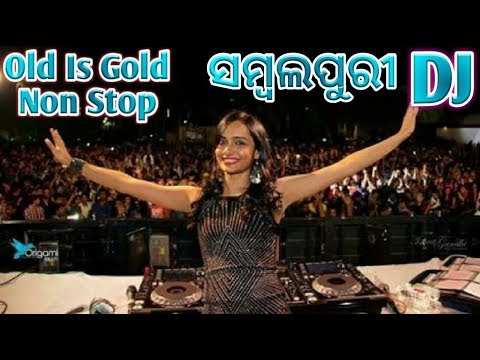Old Is Gold Non Stop Sambalpuri Dj Remix Song By Sambalpuri Pagal