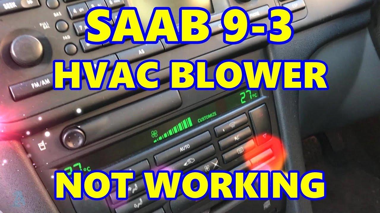 medium resolution of saab 9 3 hvac blower fan motor not working