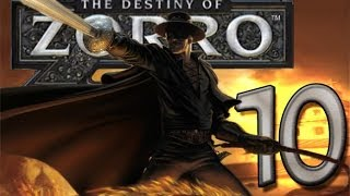The Destiny of Zorro (Wii) Walkthrough Part 10