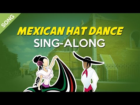 Mexican Hat Dance  Nursery Rhymes  Children Songs  SingAlong with Lyrics