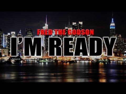 Fred The Godson x The HeatMakerz - I'm Ready Freestyle
