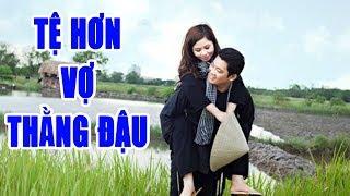 Hài Kịch | Tệ Hơn Vợ Thằng Đậu | Hài Kịch Hay Nhất | Hồng Vân, Minh Nhí, Bích Thủy