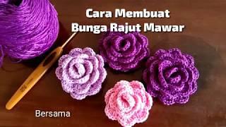 Flower Crochet || Bunga Mawar Rajut Mudah Untuk Pemula