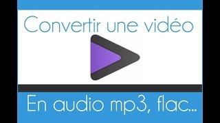 Comment convertir une vidéo en MP3