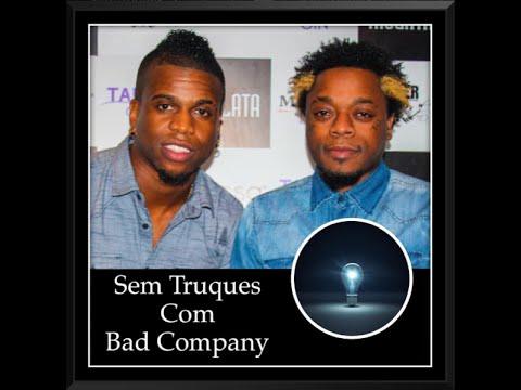 2- Sem Truques com Bad Company