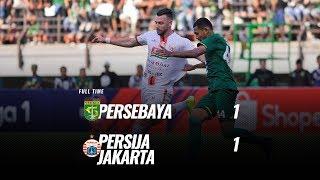 [Pekan 16] Cuplikan Pertandingan Persebaya vs Persija Jakarta, 24 Agustus 2019