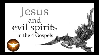 Freedom from oppression. Christ confronting evil spirits in the 4 Gospels