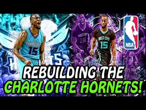 Rebuilding The CHARLOTTE HORNETS! NBA 2K17 MY LEAGUE