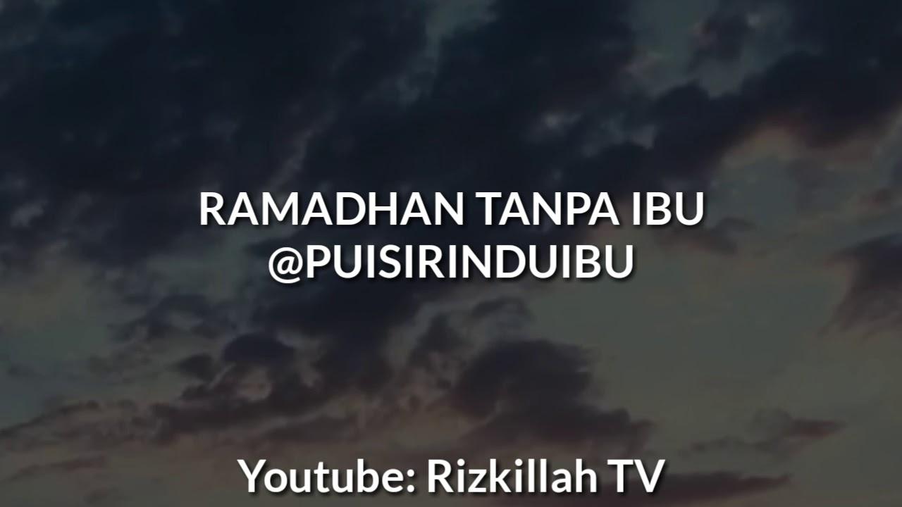 Ramadhan Tanpa Ibu 2 Youtube