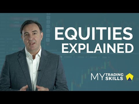 What are Equities? (The Basics Explained)