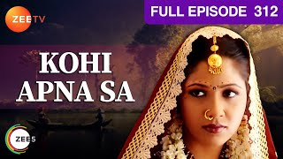 Kohi Apna Sa Web Series Full Episode 312 | Classic Hindi TV Serial | Zee TV