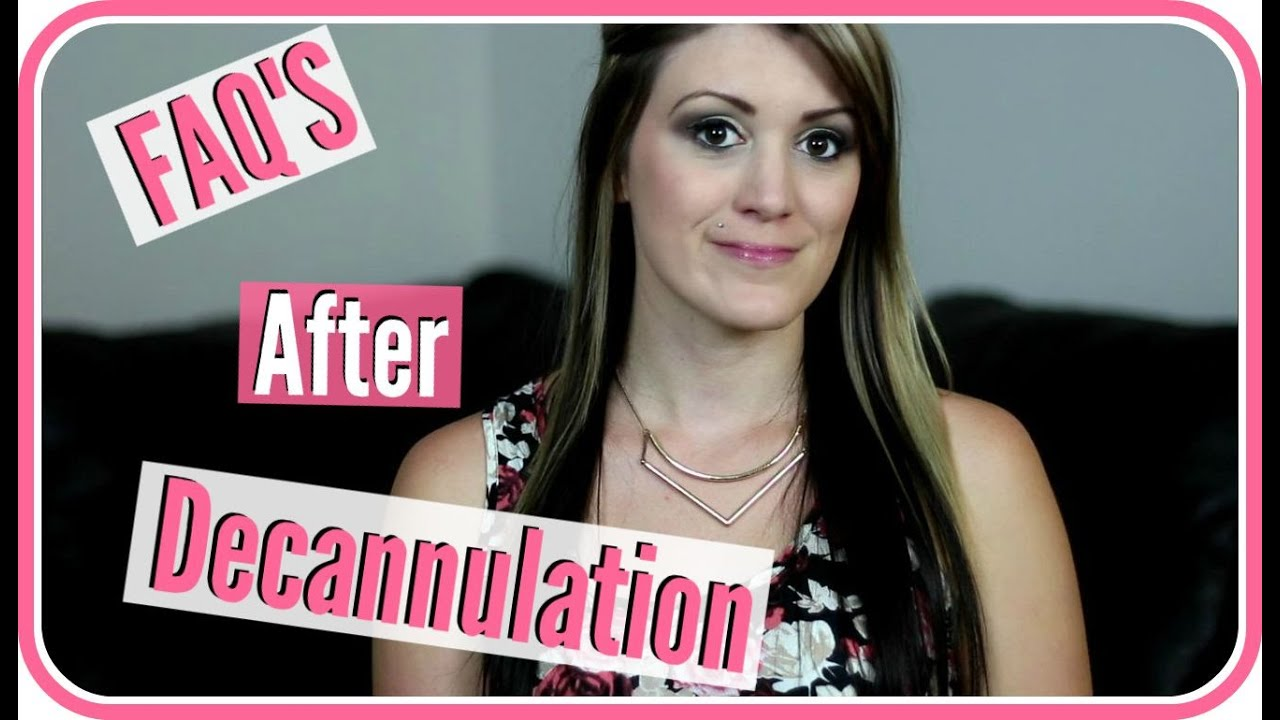 faqs after hannahs trach was removed youtube