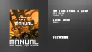 Tim Engelhardt & Autm - Das Horn