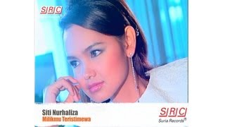 siti nurhaliza milikmu teristimewa official video hd