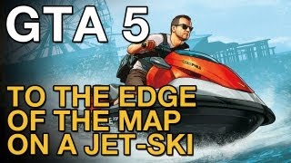 GTA 5: Edge of the Map with a Jet-Ski - Gameplay (VideoGamer.com) - VideoGamer